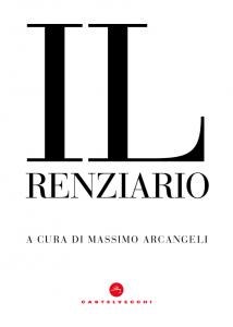 """La copertina de """"Il renziario"""", a cura di Massimo Arcangeli"""