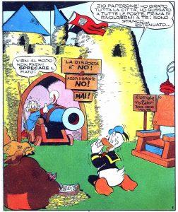 5.Nei fumetti italiani il conflitto tra i personaggi assume dimensioni al limite dell'assurdo, come in Paperino e la spina di Zio Paperone, di Guido Martina e Luciano Bottaro (1956)