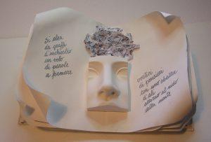 Il nido della mente: Libro d'Artista in un'unica copia, tecniche miste, collage, scultura, esposto durante il Festival Momenti Letterari Canzo 2019.